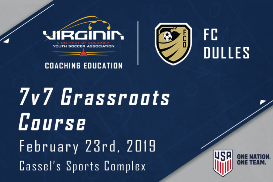 FC Dulles 7 v 7 Grassroots Course Saturday Feb. 23
